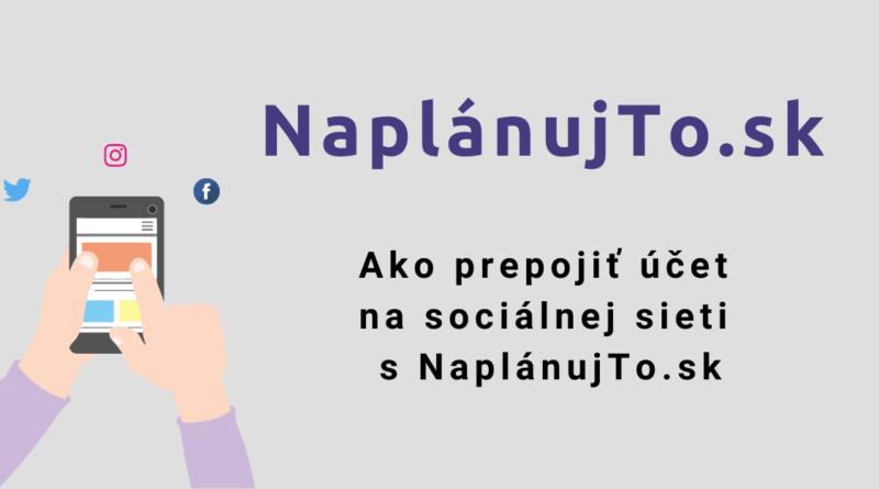 ako prepojiť účet na sociálnej sieti s NaplánujTo.sk