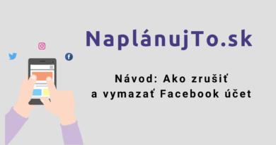 Návod: Ako zrušiť (deaktivovať) a vymazať Faceboo krok za krokom